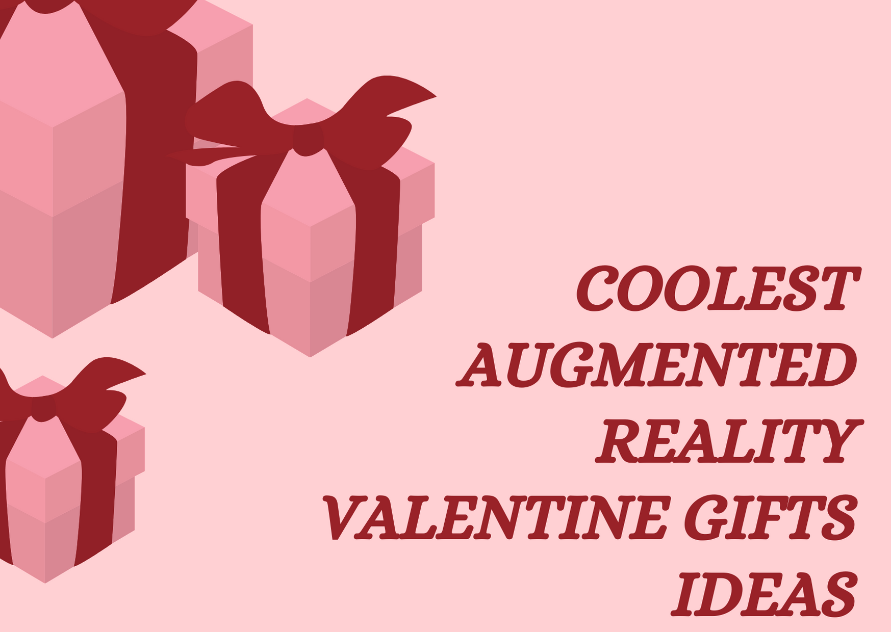 Augmented Reality Gift Ideas